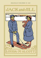 Jack and Jill by Louisa Alcott
