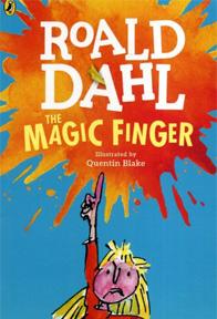 The Magic Finger by Roald Dahl