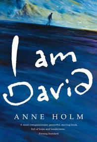 I am David by Anne Holm