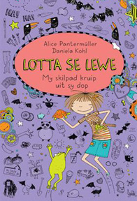 Lotta se lewe - My skilpad uit sy dop by Alice Pantermuller
