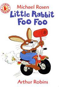 Little Rabbit Foo Foo by Arthur Robins