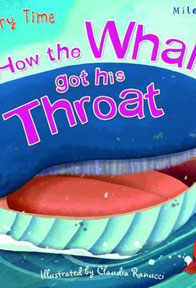 How the whale got his throat by Miles Kelley