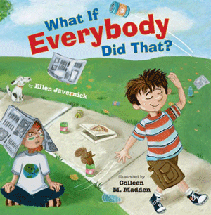 What if everybody did that? by Ellen Javernick