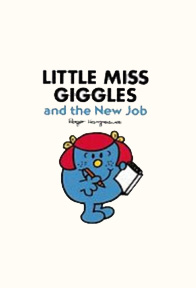 Little Miss Giggles and the new job