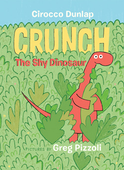 Crunch the shy dinosaur by Cirocco Dunlap